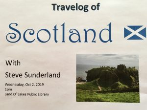 Scotland Travelog @ Land O Lakes Public Library